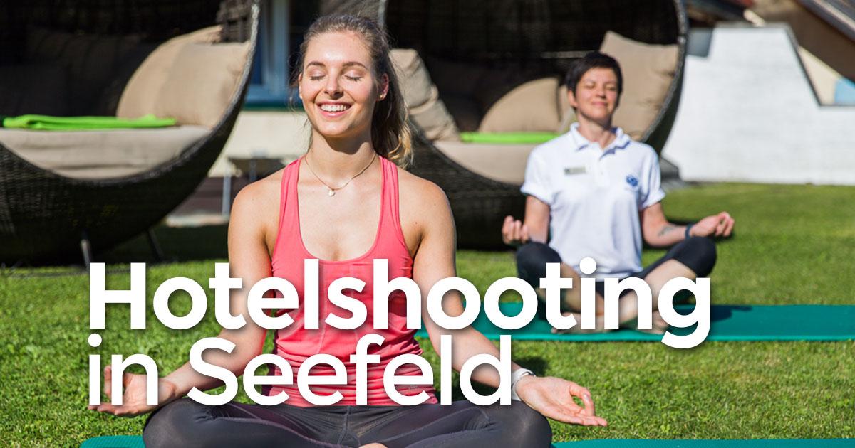 Hotelshooting: Wellnesshotel Schönruh**** in Seefeld (Teil 1)